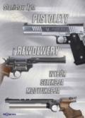 Pistolety i rewolwery – wybór, selekcja, modyfikacja